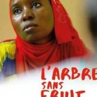 "Film documentaire: : ""L'arbre sans fruit"" - Lundi 25 novembre 2019 20:00-21:30"